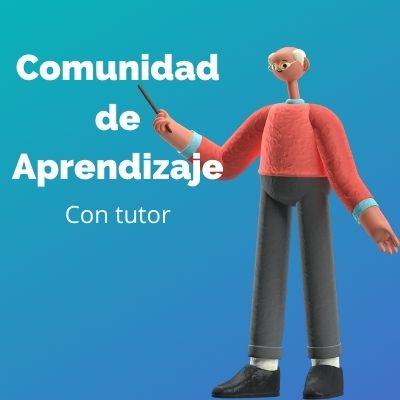 Comunidad de aprendizaje con tutor