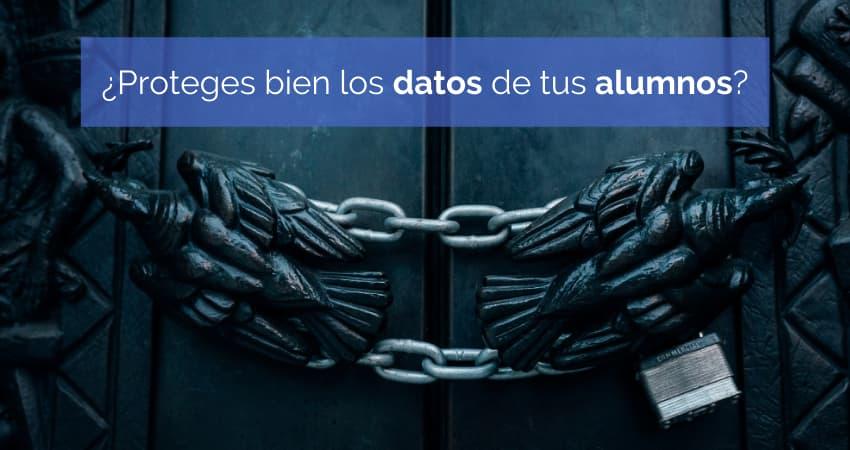 Protección de datos personales en el entorno educativo
