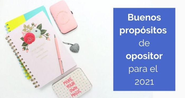 Buenos propósitos de 2021 para las oposiciones