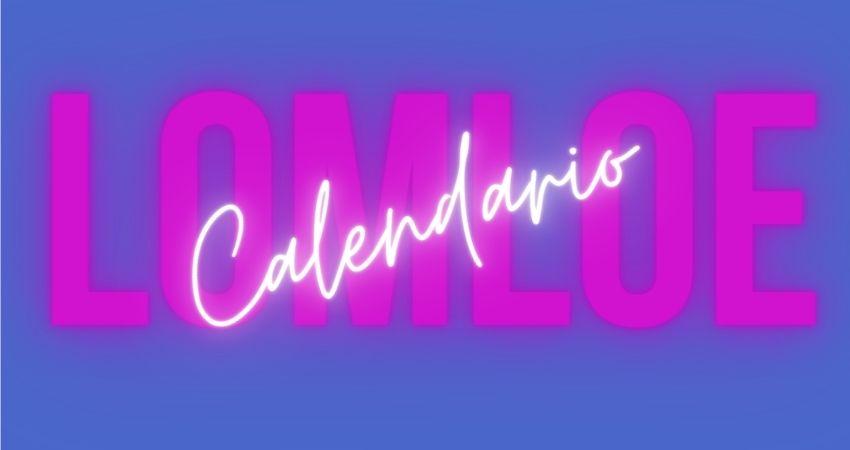 Calendario de aplicación de la LOMLOE