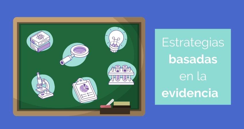 Estrategias basadas en la evidencia