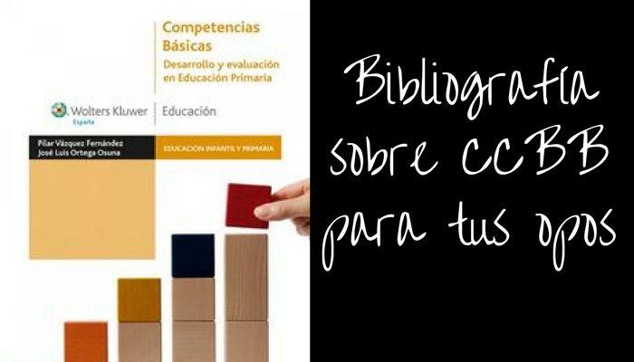 Incluye bibliografía sobre competencias básicas en tu preparación de oposiciones