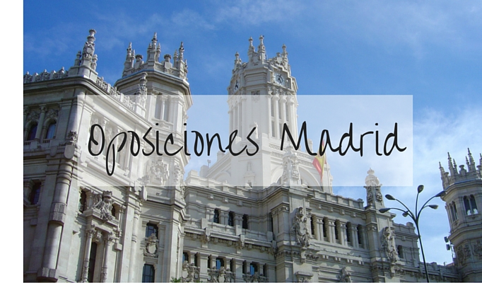Cómo son las oposiciones en Madrid