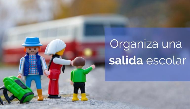Caso práctico: organizar salidas escolares