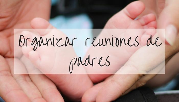 Caso práctico: Organizar reunión padres